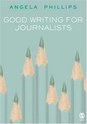 Cover of: Good Writing for Journalists
