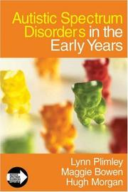 Cover of: Autistic Spectrum Disorders in the Early Years (Autistic Spectrum Disorder Support Kit) | Lynn Plimley