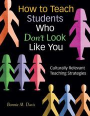 How to teach students who don't look like you by Bonnie M. Davis