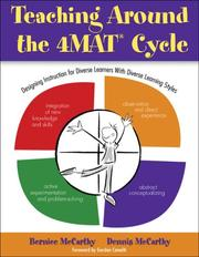 Cover of: Teaching Around the 4MAT® Cycle | Bernice McCarthy
