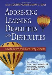 Cover of: Addressing learning disabilities and difficulties | Gilbert R. Guerin