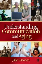 Cover of: Understanding communication and aging