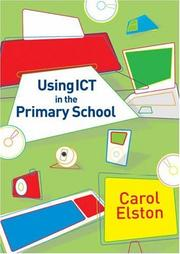 Cover of: Using ICT in the Primary School