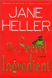 The secret ingredient by Jane Heller