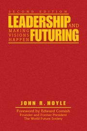 Cover of: Leadership and Futuring | John R. Hoyle
