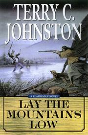Cover of: Lay the mountains low