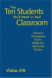 The Ten Students You'll Meet in Your Classroom by Vickie Gill