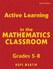 Cover of: Active Learning in the Mathematics Classroom, Grades 5-8 | Hope Martin