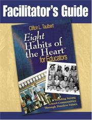 Cover of: Facilitator's guide, Eight habits of the heart for educators