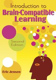 Cover of: Introduction to Brain-Compatible Learning | Eric P. Jensen