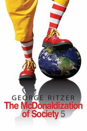 Cover of: The McDonaldization of Society 5