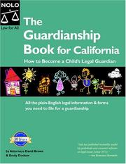 Cover of: The guardianship book for California: How to Become a Child's Legal Guardian