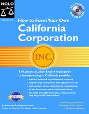 Cover of: How to form your own California corporation: with corporate records binder & CD-ROM
