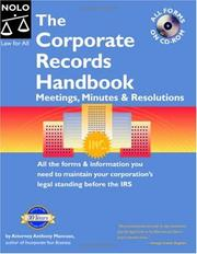 Cover of: The corporate records handbook: meetings, minutes & resolutions