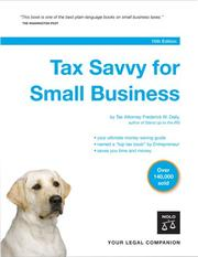 Tax savvy for small business by Frederick W. Daily