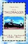 Cover of: Taming the Taildragger
