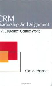 Cover of: CRM Leadership and Alignment in a Customer Centric World