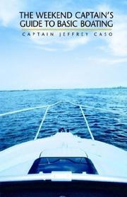 Cover of: Weekend Captain's Guide to Basic Boating