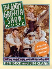 Cover of: Andy Griffith show book | Ken Beck
