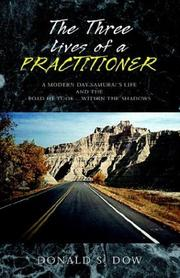 Cover of: The Three Lives of a Practitioner