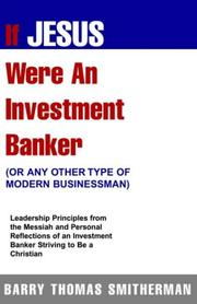 Cover of: If Jesus Were An Investment Banker- Or Other Modern Buisnessman