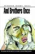 Cover of: And Brothers Once