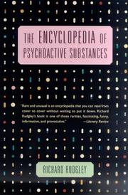 Cover of: The Encyclopedia of Psychoactive Substances | Richard Rudgley