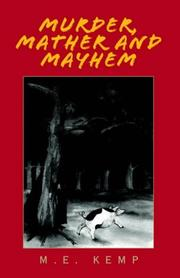 Cover of: Murder, Mather and Mayhem