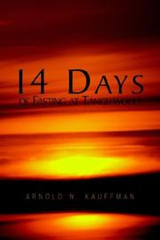 Cover of: 14 Days of Fasting at Tanglewood