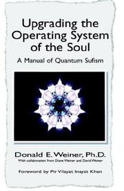 Cover of: Upgrading the Operating System of the Soul | Donald E. Weiner