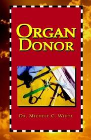 Cover of: Organ Donor | Michele White