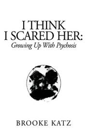 Cover of: I Think I Scared Her