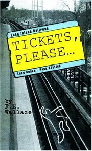 Cover of: Tickets, Please... | Frank Wallace