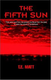 Cover of: The Fifth Sun | T.E. Matt