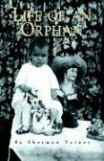 Cover of: Life Of An Orphan