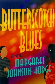 Cover of: Butterscotch blues | Margaret Johnson-Hodge