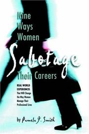 Cover of: Nine Ways Women Sabotage Their Careers