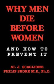 Cover of: Why Men Die Before Women and How to Prevent It