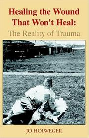 Cover of: Healing The Wound That Won't Heal