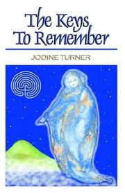 Cover of: The Keys to Remember