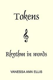 Cover of: Tokens | Vanessa Ellis