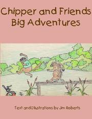 Cover of: Chipper and Friends Big Adventures
