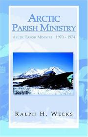 Cover of: Arctic Parish Ministry | Ralph H. Weeks