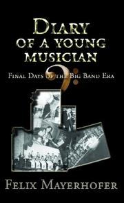 Cover of: Diary of a Young Musician | Felix Mayerhofer