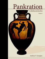 Cover of: PANKRATION - AN OLYMPIC COMBAT SPORT, VOLUME I | Andreas, V. Georgiou
