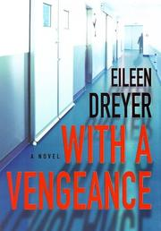 Cover of: With a vengeance | Eileen Dreyer