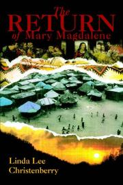 Cover of: The Return of Mary Magdalene | Linda Lee Christenberry