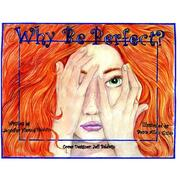 Cover of: Why be Perfect