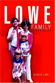 Cover of: LOWE FAMILY CHRONICLES