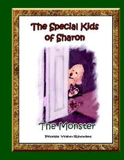 Cover of: The Special Kids Of Sharon - The Monster (Special Kids of Sharon)